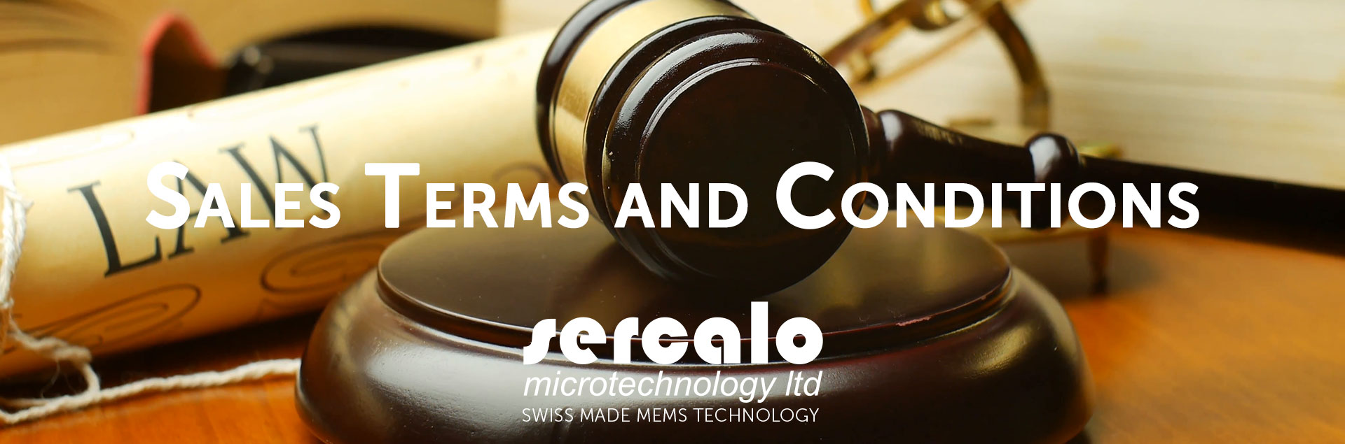 Sales Terms and conditions work with Sercalo Microtechnology Ltd.